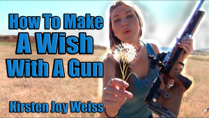 How to Make a wish with a gun Kirsten Joy Weiss Youtube