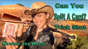 Can You Split A Card? Annie Oakley Trick Shot
