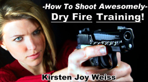 Dry Firing Technique – How To Shoot A Gun Awesomely Episode 2