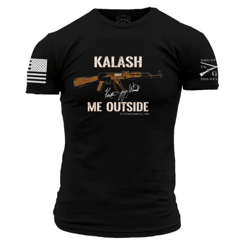 Kalash Me Outside – AK 47 T-Shirts! Limited Time Only