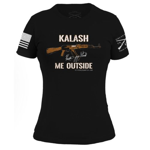 Kalash Me Outside AK-47 Womens T Shirt