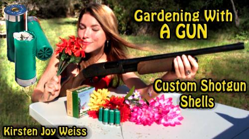 Gardening with a gun custom shotgun shells kirsten joy weiss